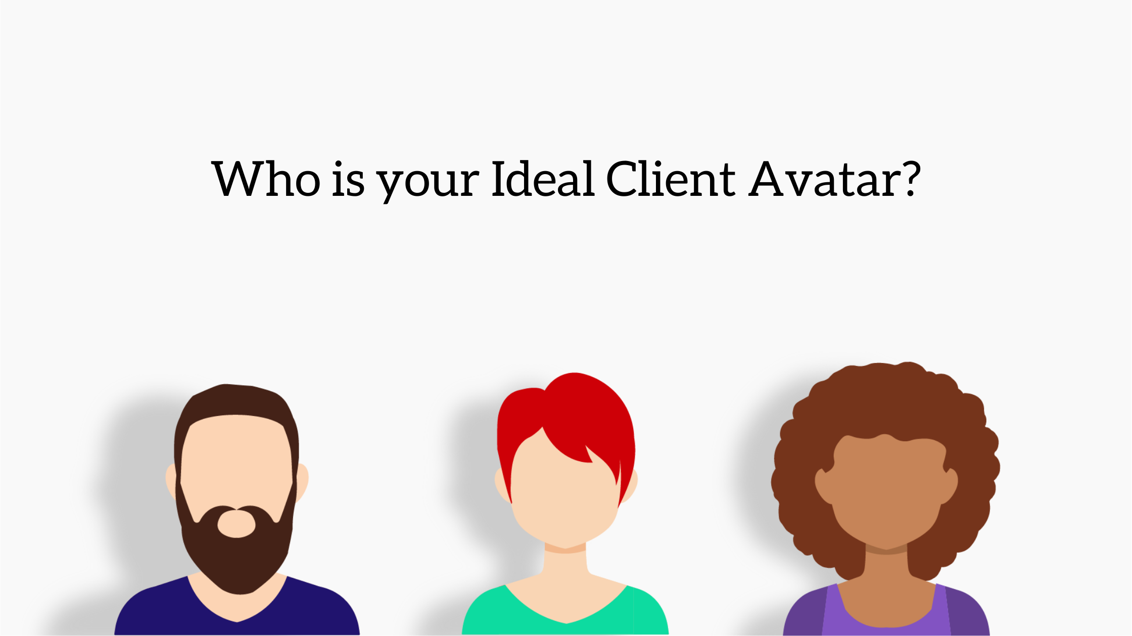 Ideal client avatar