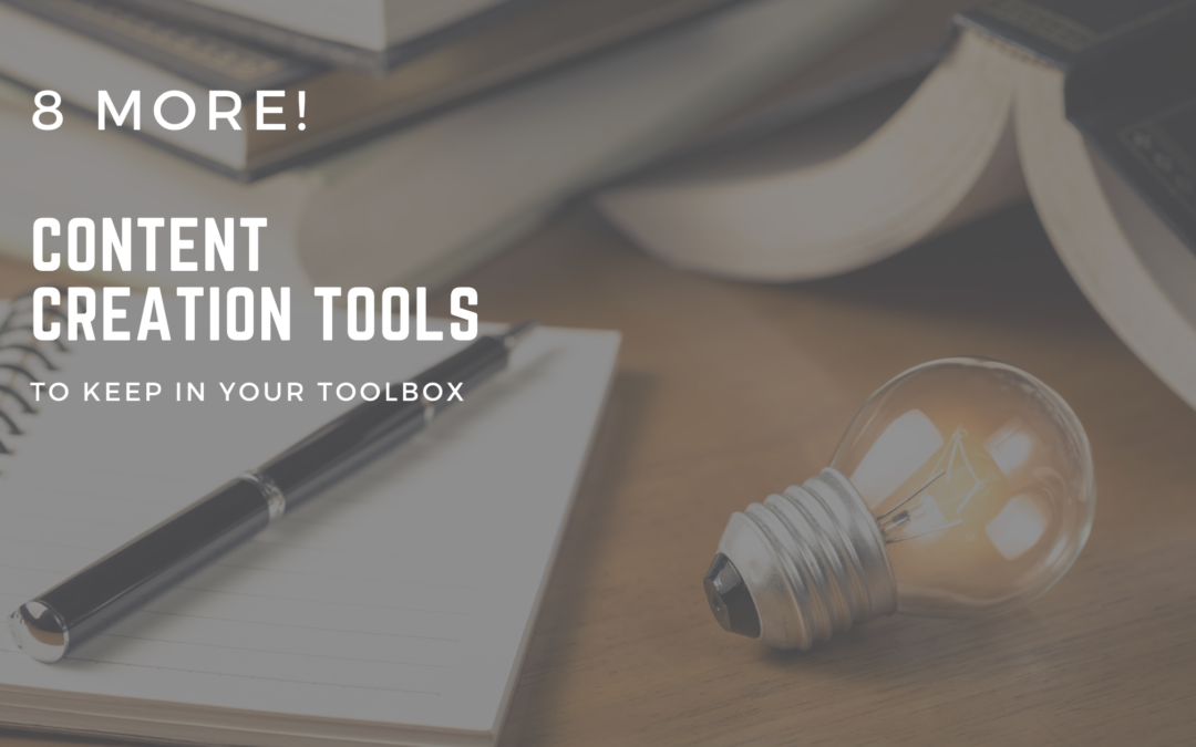 8 more content creation tools